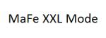 MaFe XXL Mode