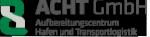 ACHT GMBH - Aufbereitungszentrum, Hafen und Transportlogistik